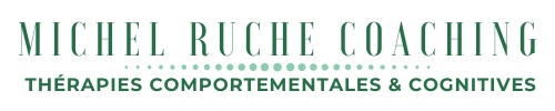 Michel Ruche Coaching thérapies comportementales et cognitives