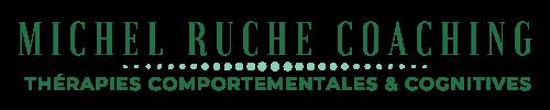 Michel Ruche Coaching thérapies comportementales et cognitives